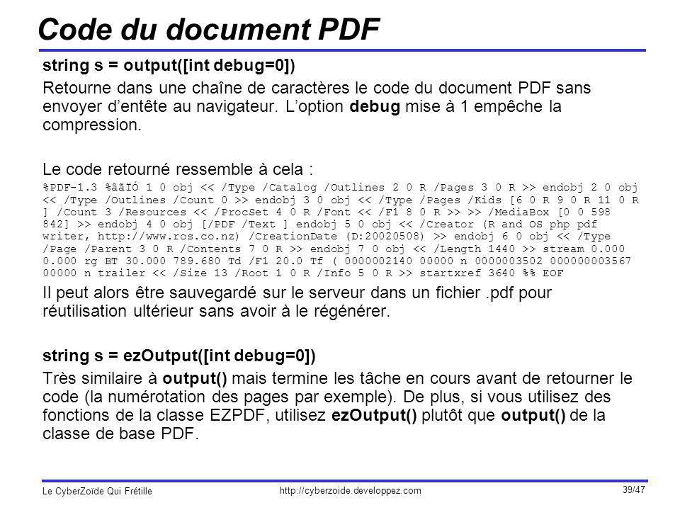 Code du document PDF string s = output([int debug=0])